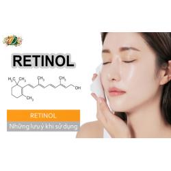 Retinol và những lưu ý khi sử dụng